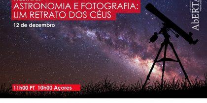 """Webinar """"Astronomia e Fotografia: Um Retrato dos Céus"""""""